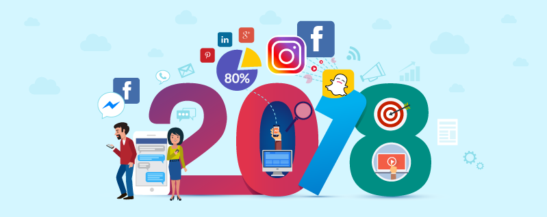 4 Social Media Trends that Are Going to Be Big in 2018